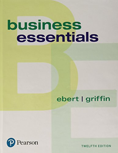 9780134728391: Business Essentials (12th Edition) (What's New in Intro to Business)
