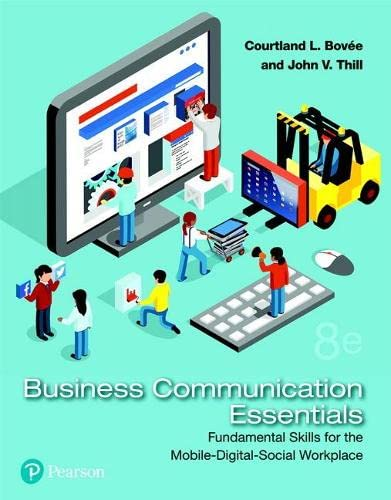 9780134729404: Business Communication Essentials: Fundamental Skills for the Mobile-Digital-Social Workplace (8th Edition) (What's New in Business Communication)