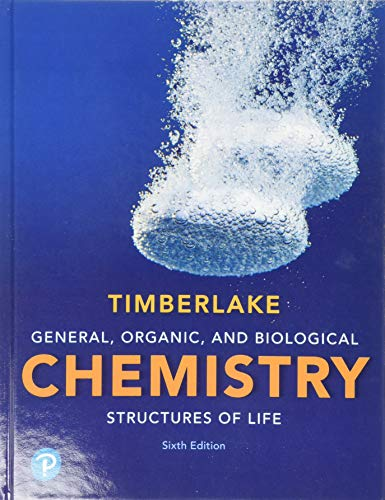 9780134730684: General, Organic, and Biological Chemistry: Structures of Life (6th Edition)