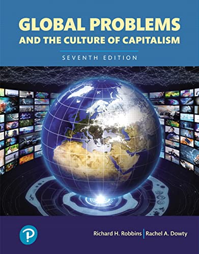 9780134732794: Global Problems and the Culture of Capitalism, Books a la Carte (7th Edition) (What's New in Anthropology)