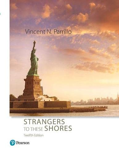 9780134732862: Strangers to These Shores