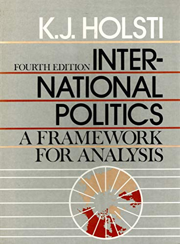 9780134733227: International Politics: A Framework for Analysis
