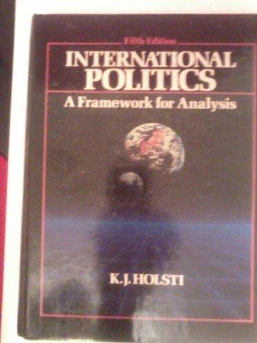 9780134733494: International Politics: A Framework for Analysis