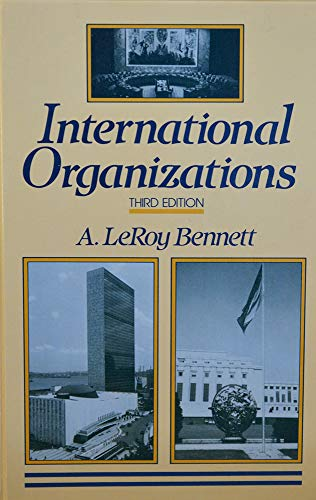 9780134734965: International Organizations: Principles and Issues