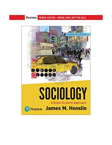 9780134736570: Sociology: A Down-To-Earth Approach