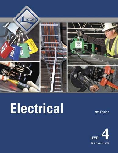 9780134738222: Electrical Level 4 Trainee Guide (9th Edition)