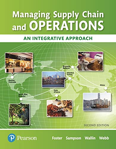 9780134739830: Managing Supply Chain and Operations: An Integrative Approach (2nd Edition) (What's New in Operations Management)
