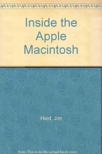 9780134741987: Inside the Apple Macintosh