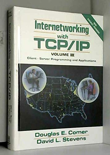 Internetworking With Tcp Ip Edition Volume 3: Douglas E Comer
