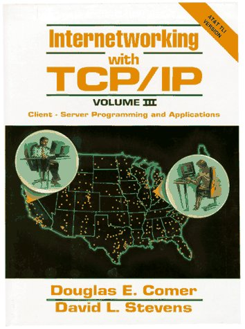 9780134742304: Internetworking With Tcp/Ip: Client-Server Programming and Applications : At & T Tli Version (TCP/IP Vol. III)