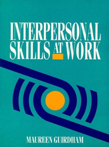 9780134742977: Interpersonal Skills at Work (NATFHE Journal)
