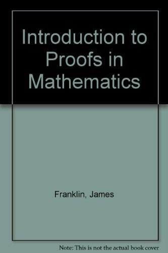 9780134743134: Introduction to Proofs in Mathematics