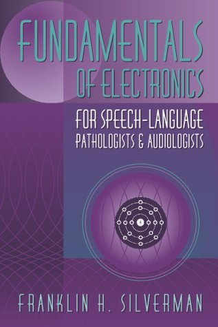 9780134745299: Fundamentals of Electronics for Speech-Language Pathologists and Audiologists