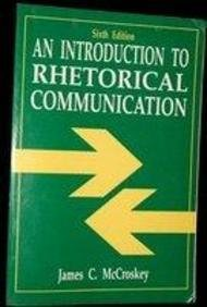 9780134745787: An Introduction to Rhetorical Communication