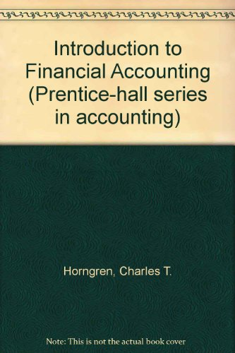 9780134749174: Introduction to Financial Accounting (Prentice-hall series in accounting)