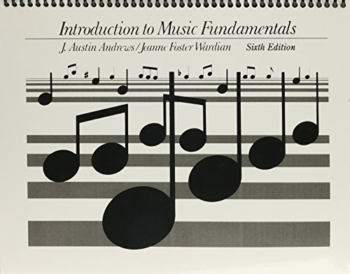 9780134749587: Introduction To Music Fundamentals (6th Edition)