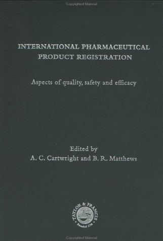 9780134749747: International Pharmaceutical Product Registration (Ellis Horwood Series in Pharmaceutical Technology)
