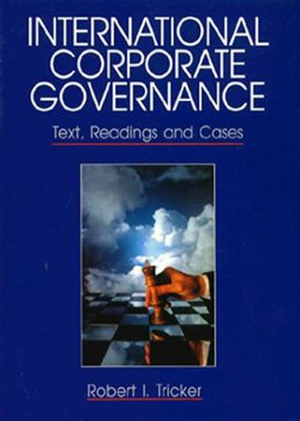 9780134750545: International Corporate Governance: Text, Reading and Cases