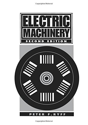 Electric Machinery (2nd Edition): Peter F. Ryff