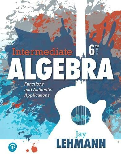 9780134756981: Intermediate Algebra: Functions & Authentic Applications (6th Edition)