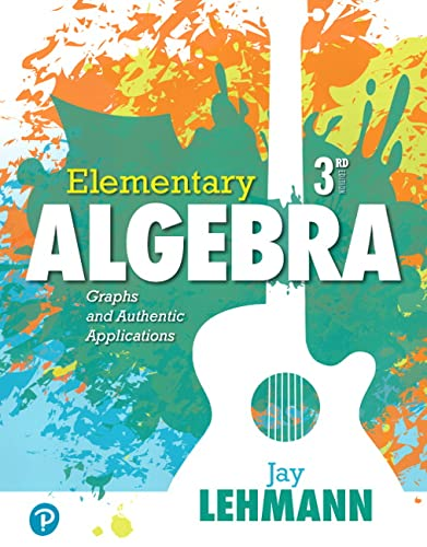 9780134756998: Elementary Algebra: Graphs and Authentic Applications (3rd Edition) (What's New in Developmental Math)