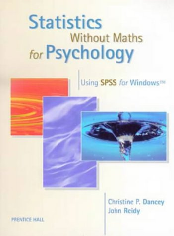 9780134757247: Statistics without Maths for Psychology