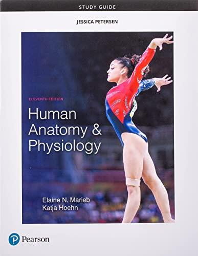 Study Guide: Human Anatomy & Physiology: Marieb, Elaine Nicpon/