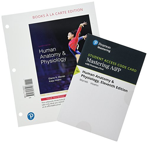 9780134763293: Human Anatomy & Physiology, Books a la Carte Plus ...