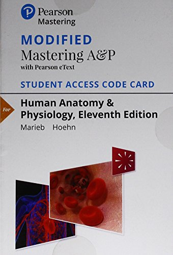 9780134763415: Modified Mastering A&P with Pearson eText -- Standalone Access Card -- for Human Anatomy & Physiology (11th Edition)