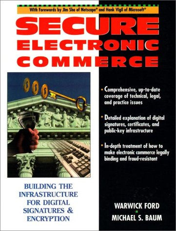 9780134763422: Secure Electronic Commerce: Building the Infrastructure for Digital Signatures and Encryption