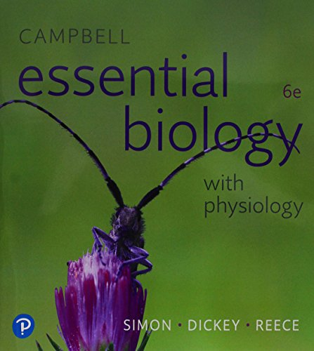9780134763453: Campbell Essential Biology with Physiology Plus Mastering Biology with Pearson eText -- Access Card Package (6th Edition) (What's New in Biology)