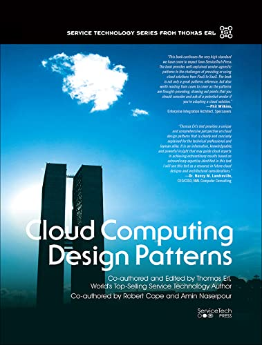 9780134767413: Cloud Computing Design Patterns (paperback) (The Prentice Hall Service Technology Series from Thomas Erl)