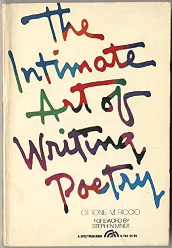 The Intimate Art of Writing Poetry - Ottone M. Riccio