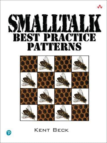 9780134769042: SmallTalk Best Practice Patterns