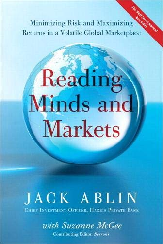9780134770918: Reading Minds and Markets: Minimizing Risk and Maximizing Returns in a Volatile Global Marketplace (Paperback)