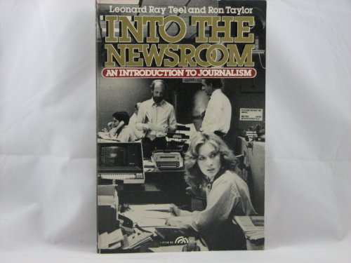 9780134771250: Into the newsroom: An introduction to journalism
