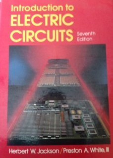 Introduction to Electric Circuits (7th Edition): Herbert, W. Jackson