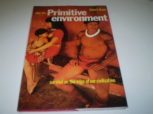 9780134771748: Into the Primitive Environment