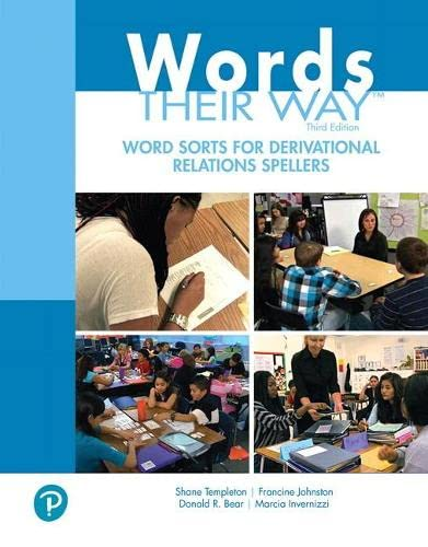 Words Their Way Word Sorts for Derivational: Templeton, Shane, Johnston,