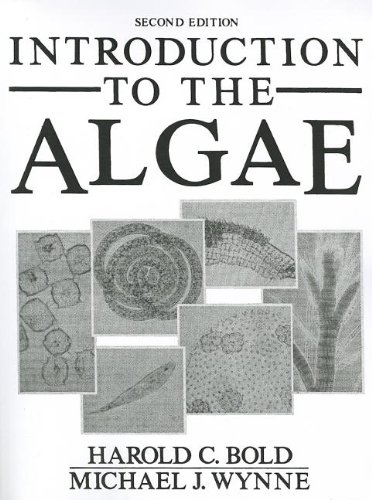 9780134777467: Introduction to the Algae: Structure and Reproduction