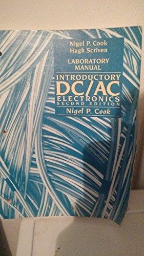 Introductory DC/AC Electronics: Cook, Nigel P.