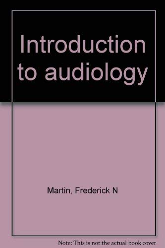 9780134781310: Introduction to Audiology