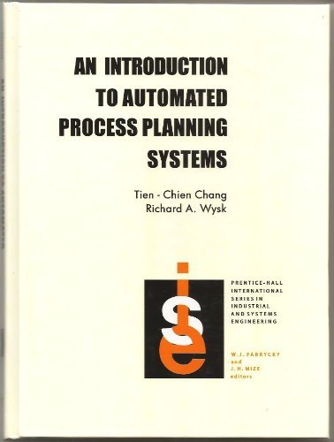 9780134781402: Introduction to Automated Process Planning Systems (Prentice-Hall International Series in Industrial and Systems Engineering)