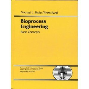 9780134782157: Bioprocess Engineering: Basic Concepts (Prentice Hall International Series in the Physical and Chemical Engineering Sciences)