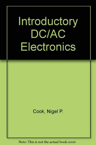9780134783222: Introductory DC/AC Electronics