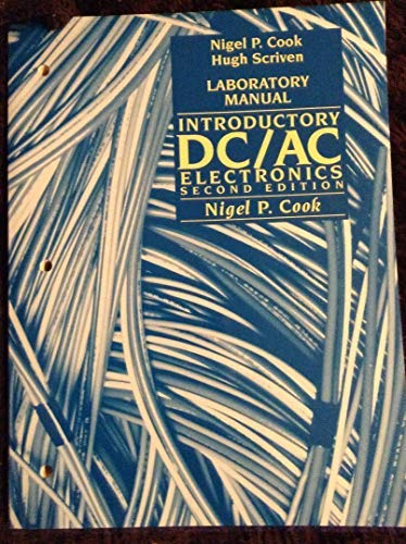 Introduction to DC-AC Electronics: Nigel P. Cook