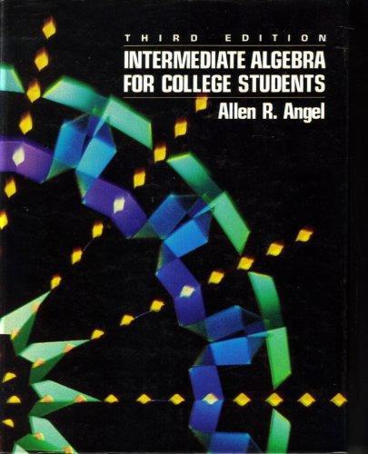 9780134787367: Intermediate Algebra for College Students
