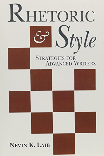 9780134789675: Rhetoric and Style: Strategies for Advanced Writers