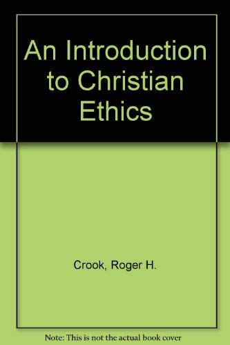 9780134790237: An Introduction to Christian Ethics
