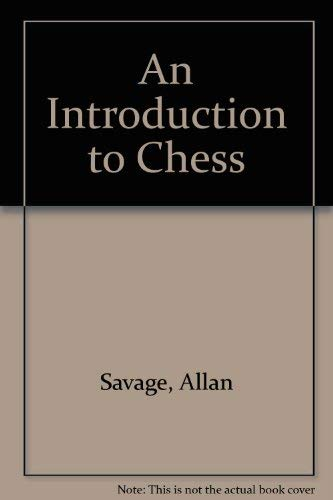 9780134792798: An Introduction to Chess